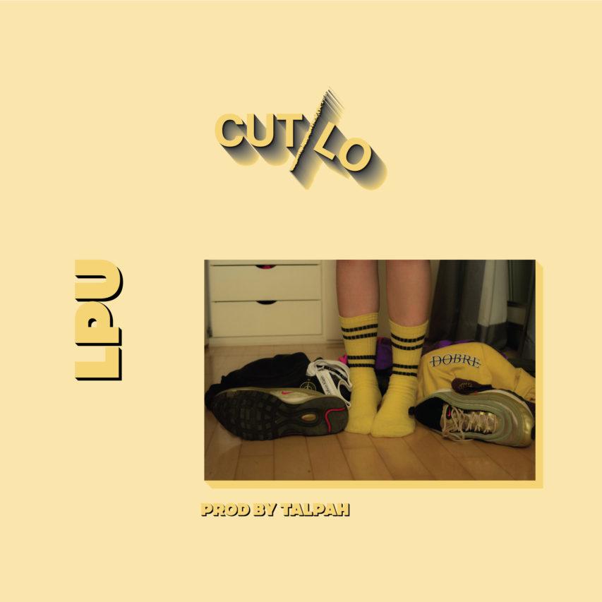 Cut/Lo – LPU