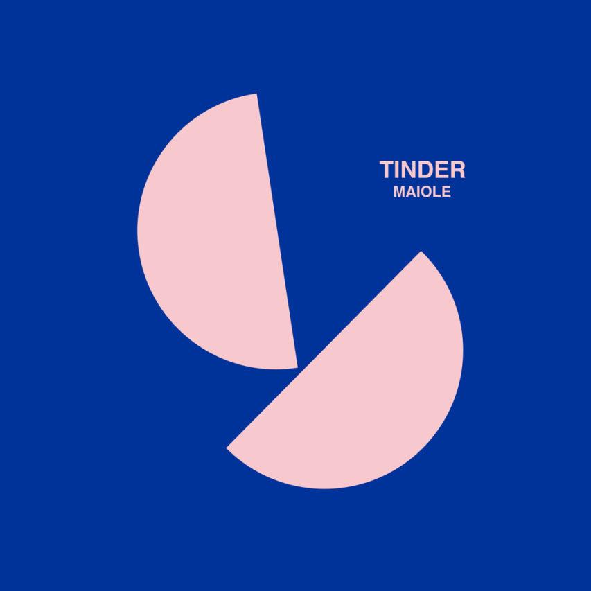 Maiole – Tinder