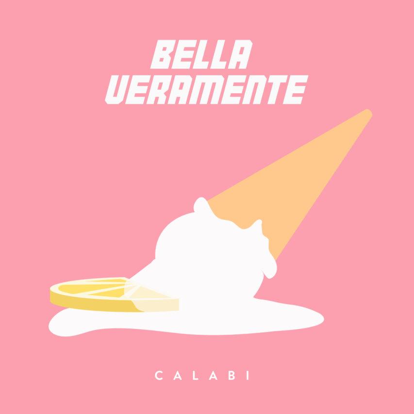 Calabi – Bella Veramente